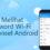 Cara Mudah Melihat Password Jaringan Wi-Fi di Ponsel Android